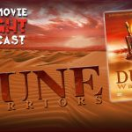 PODCAST: Dune Warriors