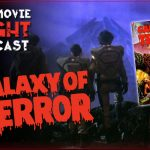 PODCAST: Galaxy of Terror (1981)
