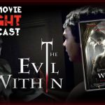 PODCAST: The Evil Within (2017)
