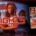 Knights (1993) – PODCAST