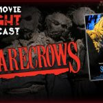 PODCAST: Scarecrows (1988)