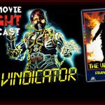 PODCAST: The Vindicator (1986)