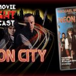 Neon City (1991) – PODCAST