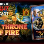 The Throne of Fire (1983) – PODCAST