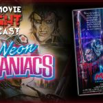 PODCAST: Neon Maniacs (1986)