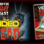 PODCAST: The Video Dead (1987)