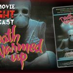 Death Warmed Up – PODCAST