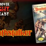 Deathstalker (1983) – PODCAST