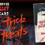 Trick or Treats (1982) – PODCAST