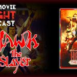 Hawk the Slayer (1980) – PODCAST