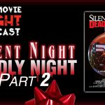Silent Night, Deadly Night Part 2 (1987) – PODCAST