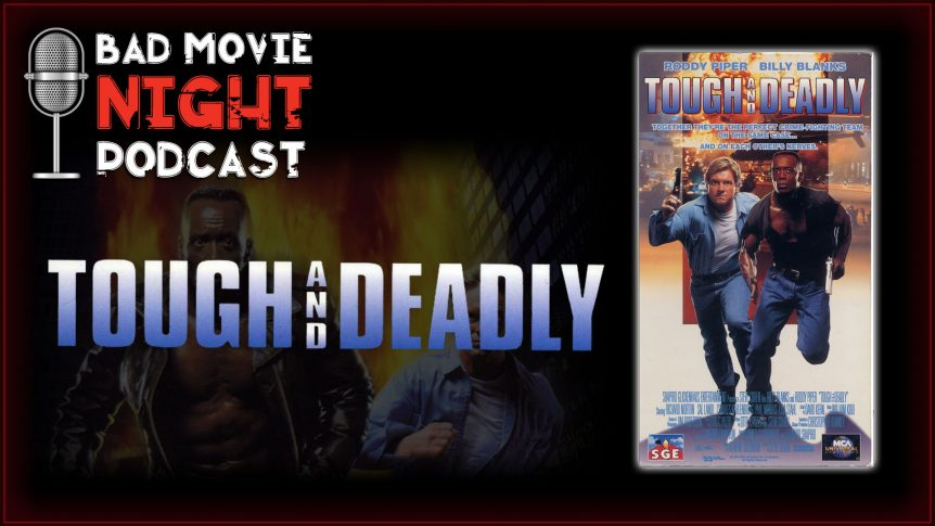 Tough and Deadly (1995) Movie Review
