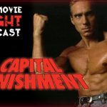 Capital Punishment (1991) – PODCAST