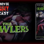 The Crawlers (1993) – PODCAST