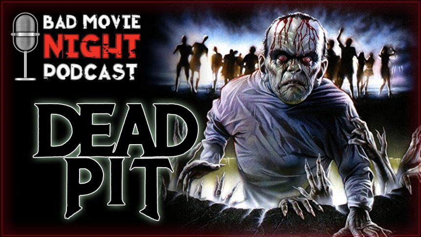 The Dead Pit (1989) Movie Review