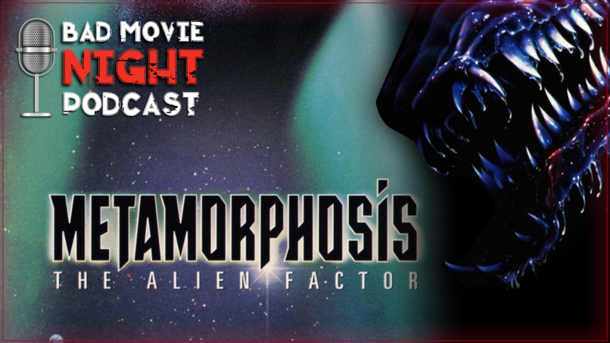 Metamorphosis: The Alien Factor (1990) Movie Review and Discussion