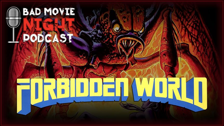 Forbidden World (1982) Movie Review and Discussion - Bad Move Night Podcast