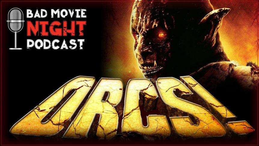 Orcs! (2011) Movie Review and Discussion - Bad Move Night Podcast