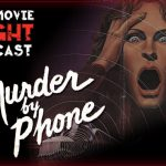 Murder by Phone (1982) – PODCAST