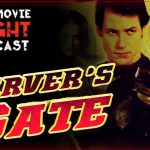 Carver's Gate (1995) – PODCAST