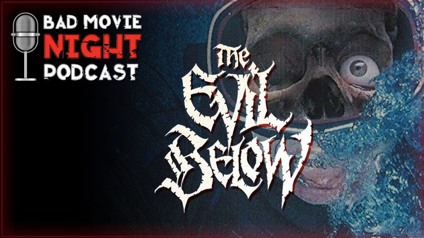 The Evil Below (1989) Movie Review and Discussion