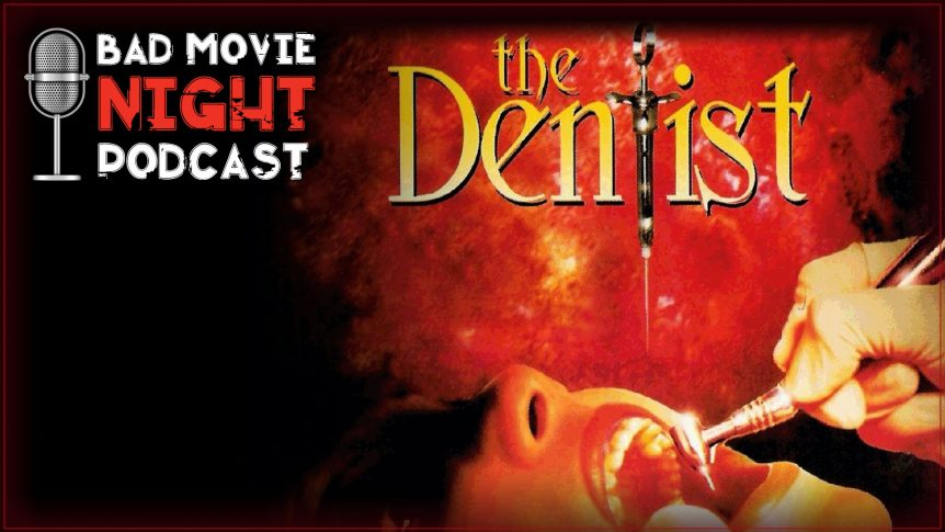The Dentist (1996) Movie Review and Discussion