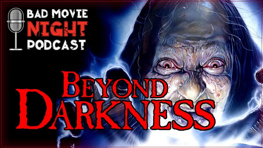 Beyond Darkness (1990) – Movie Review and Discussion