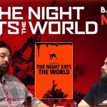 The Night Eats the World (La nuit a dévoré le monde) (2018)