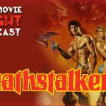 Deathstalker II (1987) – PODCAST