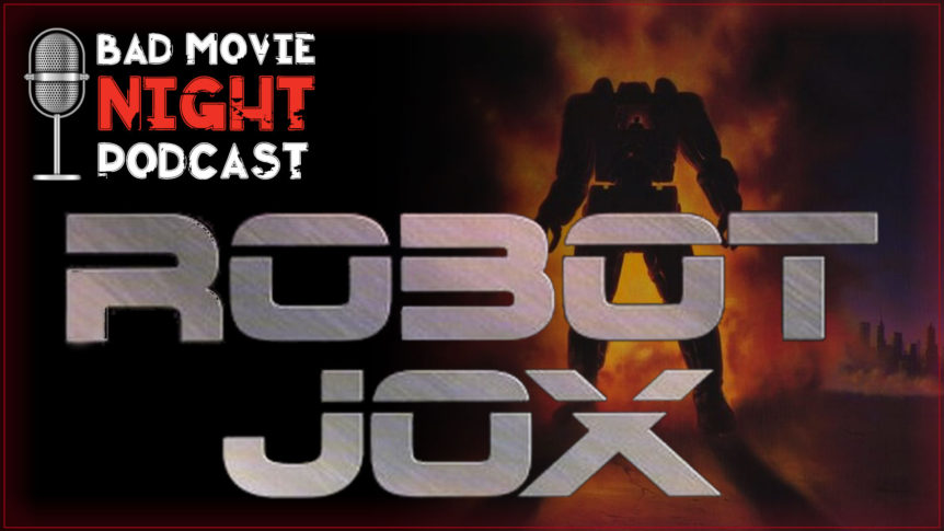 Robot Jox (1989) Podcast Movie Review