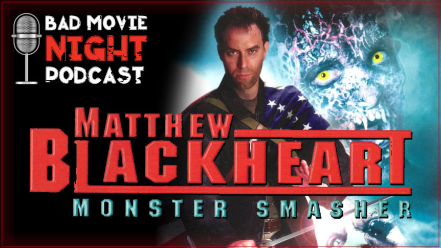 Matthew Blackheart: Monster Smasher (2002) Podcast Movie Review