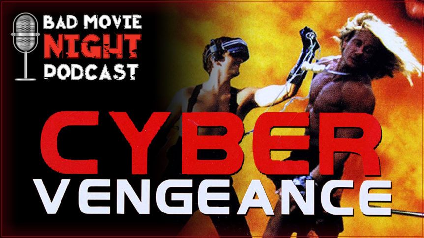 Cyber Vengeance (1997) Podcast Movie Review