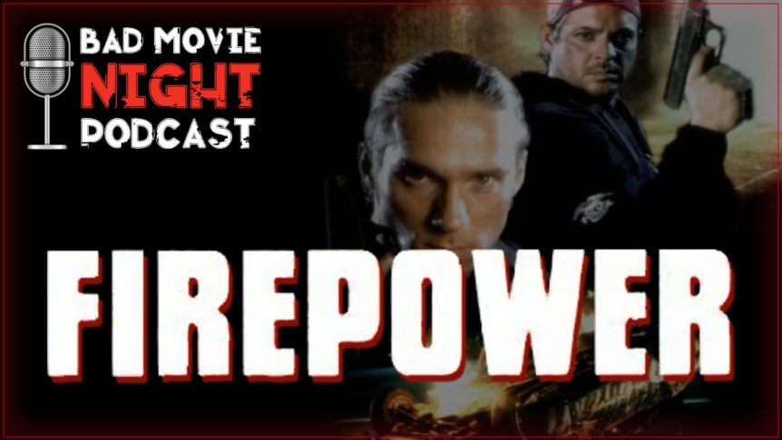 Firepower (1993) Podcast Movie Review